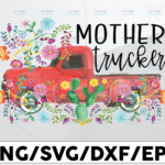 WTMETSY13012021 01 268 Vectorency Mother Strucker PNG for sublimation, Trucker Lover Png Truck png- PNG Printable - Digital Print Design