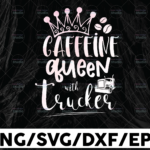 WTMETSY13012021 01 291 Vectorency Caffeine Queen With Trucker Tie Dye PNG, Truck Driver png, Digital Download Print,Trucking Quote png, Silhouette