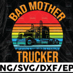 WTMETSY13012021 01 307 Vectorency Bad Mother Trucker Vintage Svg, Trucker Svg, Semi truck svg,Trucking Quote svg, File For Cricut, Silhouette