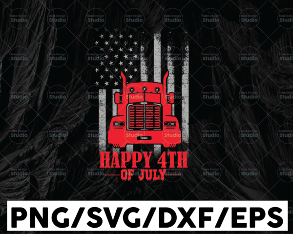 WTMETSY13012021 01 309 Vectorency Happy 4th Of July Truck Driver Svg, America flag svg, Trucker Svg, Semi truck svg,Trucking Quote svg, File For Cricut, Silhouette