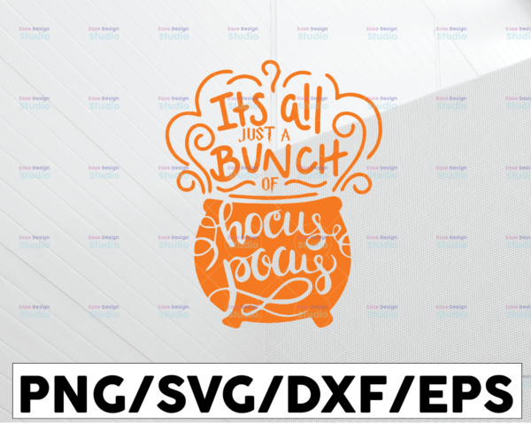 WTMETSY13012021 01 31 Vectorency It's all just a bunch of Hocus Pocus svg Halloween svg cricut printable silhouette svg Halloween decorations