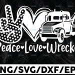 WTMETSY13012021 01 317 Vectorency Peace Love Wrecker, Two Truck Driver svg, Trucker Big Rigg, Tow Truck, Truck Cab, Rollback svg, Cricut svg, Silhouette svg