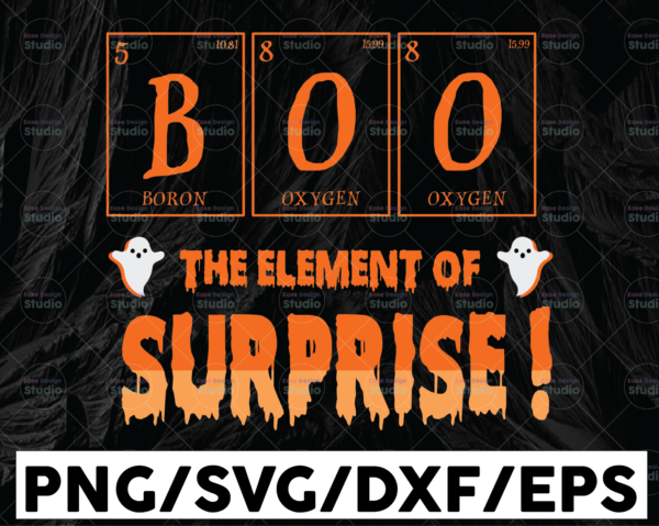 WTMETSY13012021 01 47 Vectorency Happy Halloween, Boo The Element Of Surprise, PNG, Birthday gift, INSTANT DOWNLOAD/Png Printable/ Sublimation Printing