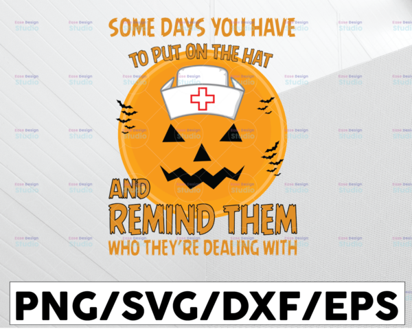 WTMETSY13012021 01 51 Vectorency Some Days You Just Have to Put On the Hat SVG, Halloween Sign Cut File, Halloween Vector for Cricut Silhouette, Witches Hat Clipart