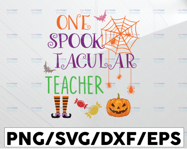 WTMETSY13012021 01 83 Vectorency One Spook Tacular Teacher SVG Halloween SVG Teacher Halloween Quote Sayings file for Silhouette, Cricut, Cutting Machine