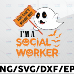 WTMETSY13012021 01 84 Vectorency You can't scare me I'm a social worker svg, dxf,eps,png, Digital Download