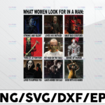 WTMETSY13012021 01 92 Vectorency What Women Look For In A Man PNG, Horror Movie, Happy Halloween, Sublimated Printing/INSTANT DOWNLOAD/Png Printable/Digital Print Design