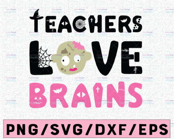 WTMETSY13012021 02 10 Vectorency Teachers love brains svg, dxf,eps,png, Digital Download Halloween SVG,Halloween Witch svg,Ghost svg Silhouette svg files