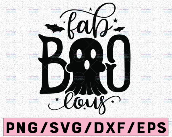 WTMETSY13012021 02 100 Vectorency Fab Boo Lous SVG, Halloween Svg, Faboolous Svg, Boo, Spooky, Ghost, Witch, Pumpkin Silhouette Png Eps Dxf Vinyl Decal Digital Cut Files