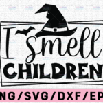 WTMETSY13012021 02 109 Vectorency I Smell Children Svg, Halloween Svg File For Cricut, Hocus Pocus Svg, Sanderson Sisters Svg, Witches Hat PNG Sublimation File, Clipart