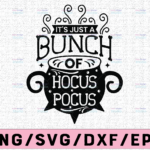 WTMETSY13012021 02 112 Vectorency It's All A Bunch Of Hocus Pocus, Funny Halloween Svg, Hocus Pocus Svg,Cutting File, Witch's Witches Cauldron