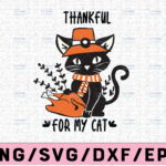 WTMETSY13012021 02 123 Vectorency Thankful for my cat svg, dxf,eps,png, Digital Download thanksgiving svg, turkey svg, thankful