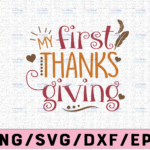 WTMETSY13012021 02 129 Vectorency My first thanks giving svg, dxf,eps,png, Digital Download thanksgiving svg, turkey svg, thankful SVG