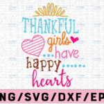 WTMETSY13012021 02 141 Vectorency Thankful girls have happy hearts svg, dxf,eps,png, Digital Download