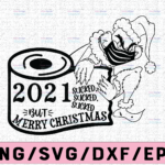 WTMETSY13012021 02 151 Vectorency 2021 Sucked Sucked Sucked toilet paper Cut File for Silhouette and Cricut, Quarantine svg, Merry Christmas, Grinch Quarantine Ornament Gift Christmas png, Quarantined 2021 png, Digital Print File