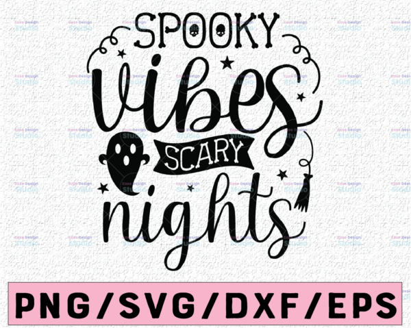 WTMETSY13012021 02 168 Vectorency Spooky Vibes and Scary Nights SVG, Spooky Vibes SVG, Halloween vibes shirt, halloween svg shirt design