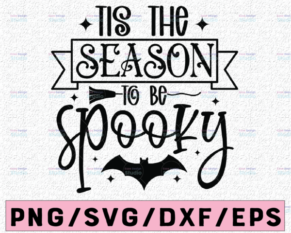 WTMETSY13012021 02 172 Vectorency Halloween Svg, Tis the Season to be Spooky, Funny Halloween Shirt Svg, Kids Halloween Quote Svg Files for Cricut, Png, Dxf