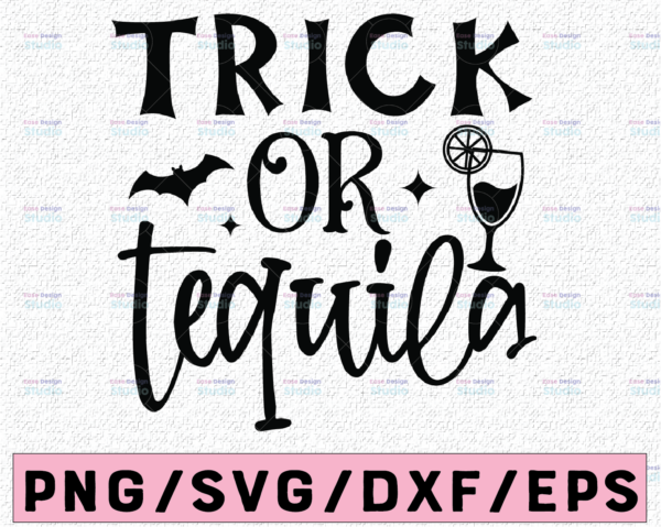 WTMETSY13012021 02 173 Vectorency Trick or tequila SVG ,Halloween shirt SVG ,Funny halloween quote svg ,Tequila lover svg Cut file, ,Bats svg ,Tequila glass