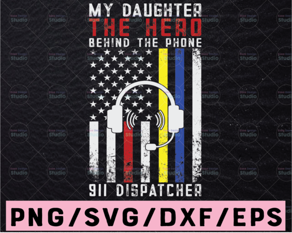 WTMETSY13012021 02 203 Vectorency My Daughter Hero Behind The Phone SVG, Thin Gold Line American Flag 911 Dispatcher Svg Shirt Design Files