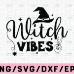 WTMETSY13012021 02 231 Vectorency Witch Vibes Witch Handsvg, Bad Witch Vibes svg, Witch Hand SVG, Halloween SVG, witch svg, Silhouette,for cricut