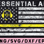 WTMETSY13012021 02 239 Vectorency Essential AF svg, 911 Police Dispatcher Svg, American Flag Thin Yellow Line Svg Design