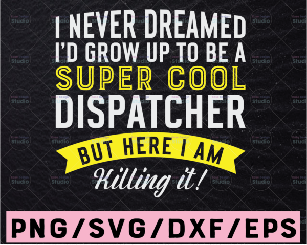 WTMETSY13012021 02 288 Vectorency Super Cool Dispatcher SVG, Dispatcher svg, 911 Dispatcher Funny Svg Design Cricut Printable Cutting File