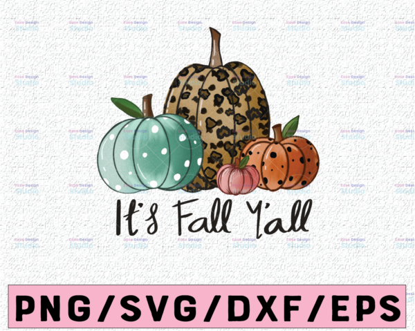 WTMETSY13012021 02 306 Vectorency It's fall y'all PNG, Sublimation design, Instant download, Fall shirt print, Autumn sublimation, Pumpkins png, Leopard print