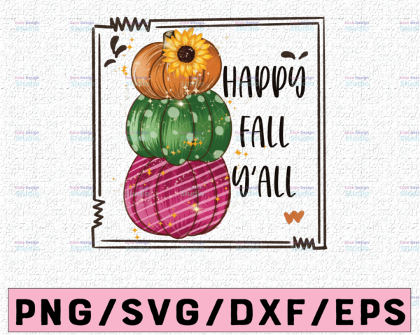 WTMETSY13012021 02 318 Vectorency Happy Fall Y'all PNG, Pumpkin with Sunflower png, Bright Stacked Pumpkins PNG , Hand Drawn ,Sublimation Design