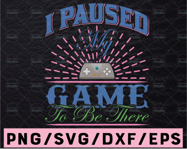 WTMETSY13012021 02 361 Vectorency Gamer svg, Gaming SVG, I Paused My Game To Be Here, Video Game SVG