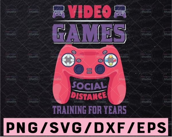 WTMETSY13012021 02 398 Vectorency Video Games Social Distance training For Years video games control svg png digital file