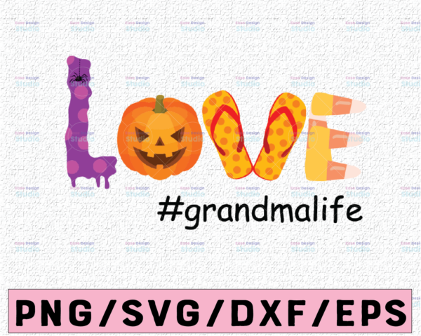 WTMETSY13012021 02 40 Vectorency Love grandmalife svg, dxf,eps,png, Digital Download Halloween Svg, Teacher Halloween, Svg File for Cricut & Silhouette, Png Digital Download, witches svg, pumskin svg