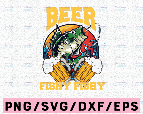 WTMETSY13012021 02 57 Vectorency Beer Fishy Fishy PNG for sublimation, Fishing Lovers Png, Beer Drinking, Funny Beer Quotes png, Fisherman