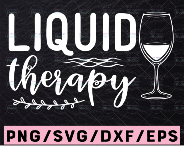 WTMETSY13012021 02 65 Vectorency Liquid Therapy SVG, Wine Therapy Svg, Cute Quote Svg, Wine Therapy, Mom Therapy Svg, Wine and Hearts Svg, Wine Tumbler SVG