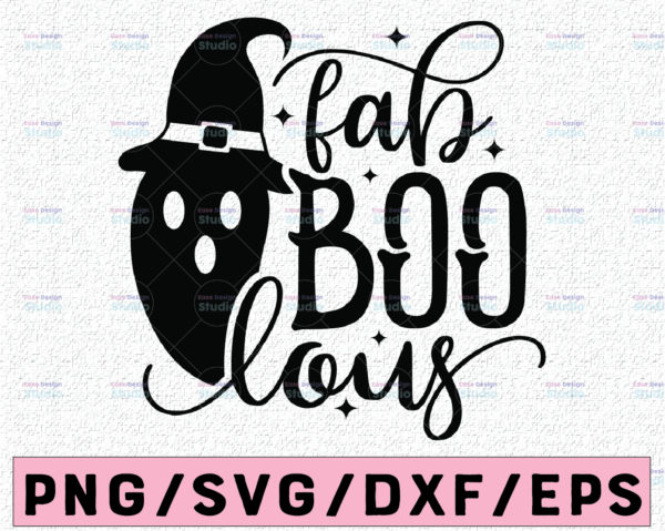 WTMETSY13012021 02 99 Vectorency Fab Boo Lous SVG, Halloween Svg, Faboolous Svg, Boo, Spooky, Ghost, Witch, Pumpkin Silhouette Png Eps Dxf Vinyl Decal Digital Cut Files