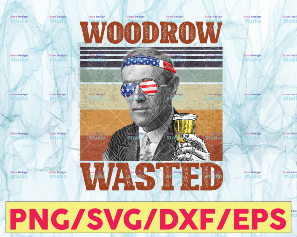 WTMETSY13012021 05 8 Vectorency Woodrow Wasted PNG, Presidents drinking, American flag bandana Retro Vintage Summer 4th of July USA Independent day PNG,Digital Print Design