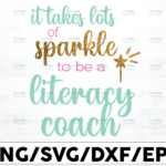 WTMETSY16122020 01 11 Vectorency It Takes Lots Of Sparkle To Be A Literacy Coach Png, Literacy Png, Teacher Png Files For Sublimation ,Instant Download