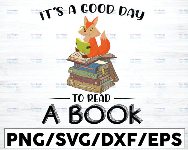 WTMETSY16122020 01 6 Vectorency It's A Good Day To Read A Book Svg, Fox Reading SVG Cutting File, Fox svg, Fox cut file, book svg, book cut file, reading svg