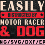 WTMETSY16122020 02 30 Vectorency Easily distracted by motor racer and dog SVG, Iron on file, Cricut, Dxf, Vinyl, Eps, Cut Files, Clip Art, Vector,