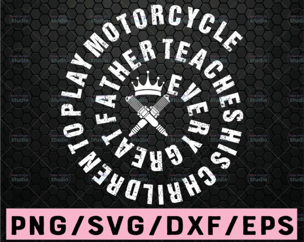 WTMETSY16122020 02 44 Vectorency Every father teach his children to play motorcycle SVG digital download motor racing SVG cricut cameo silhouette cutting file design