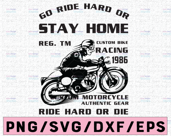 WTMETSY16122020 02 68 Vectorency Ride hard or Stay Home SVG DXF png jpeg, Motocross Clip Art, Dirtbike Clipart, Riding Svg, Motorcross Decor, Boys T svg Design, Riding