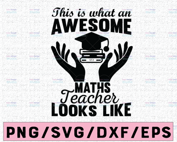 WTMETSY16122020 02 84 Vectorency Math Teacher SVG Awesome Teacher SVG Teacher svg SVG Hands Up svg Teacher Gifts Teacher Appreciation Gift this is what an awesome svg