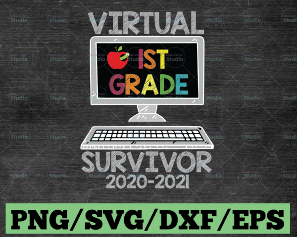 WTMETSY16122020 03 22 Vectorency Hello Virtual First Grade Survivor PNG, Back To School PNG, 1st Grade PNG, Sublimation, Transfer, Digital Download