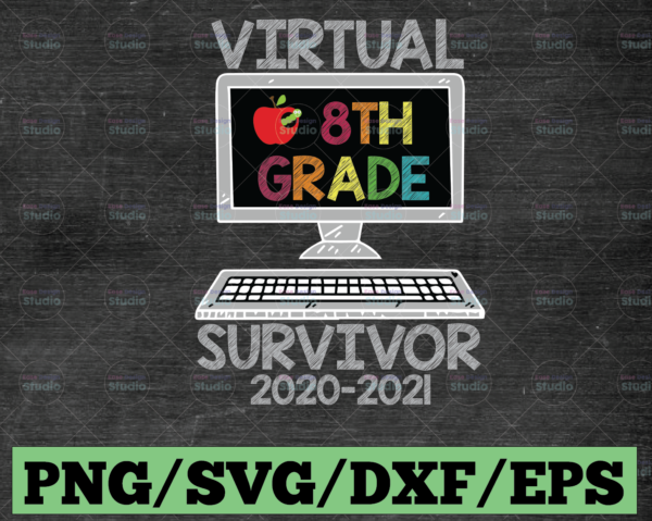 WTMETSY16122020 03 29 Vectorency Hello Virtual Eighth Grade Survivor PNG, Back To School PNG, 8th Grade PNG, Sublimation, Transfer, Digital Download