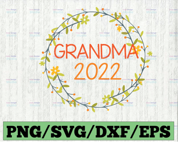 WTMETSY16122020 03 38 Vectorency Promoted to Grandma est. 2022 SVG, New Grandma SVG, First Time Grandma SVG, Mother's Day SVG