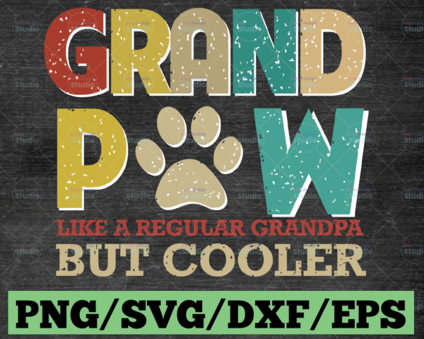 WTMETSY16122020 03 42 Vectorency Grand Paw SVG Files, Grandpa Cutting Files, Father's Day SVG, Dog SVG, Cat SVG, Commercial Use, Digital Cut Files