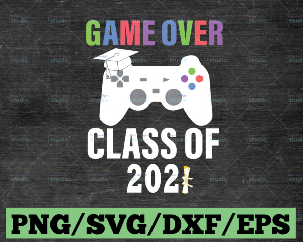 WTMETSY16122020 03 5 Vectorency Game Over Class Of 2021 SVG, Trending SVG, Class Of 2021 SVG, 2021 Graduate SVG, Graduate SVG, 2021 Graduation SVG, 2021 Senior SVG