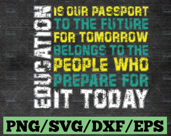 WTMETSY16122020 03 76 Vectorency Education Is Our Passport To The Future SVG Dxf Eps Png, Teacher svg Design, Educator Gift, Cricut, Silhouette, Cut Files
