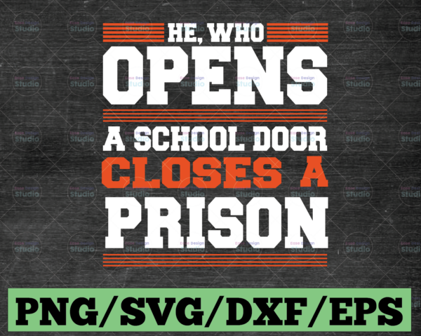 WTMETSY16122020 03 82 Vectorency He who opens a school door closes a prison SVGFiles for Cricut, svg Designs, Digital Download