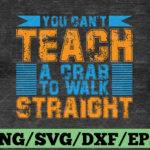 WTMETSY16122020 03 84 Vectorency You can't teach crab to walk straight SVGFiles for Cricut, svg Designs, Digital Download