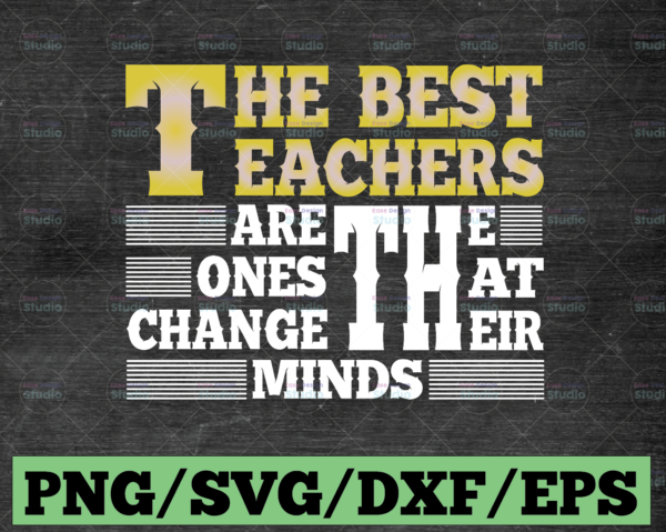 WTMETSY16122020 03 86 Vectorency The best teacher are the one that change their mind SVG Files for Cricut, svg Designs, Digital Download